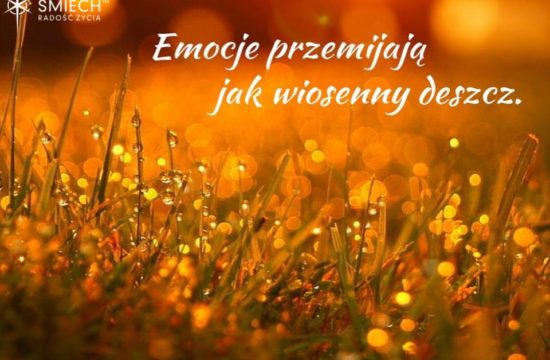Emocje przemijają jak wiosenny deszcz